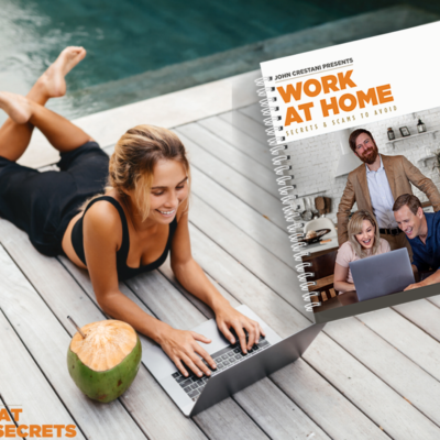 Is John Crestani A Scam? Why His Work At Home Secrets Is Life Changing